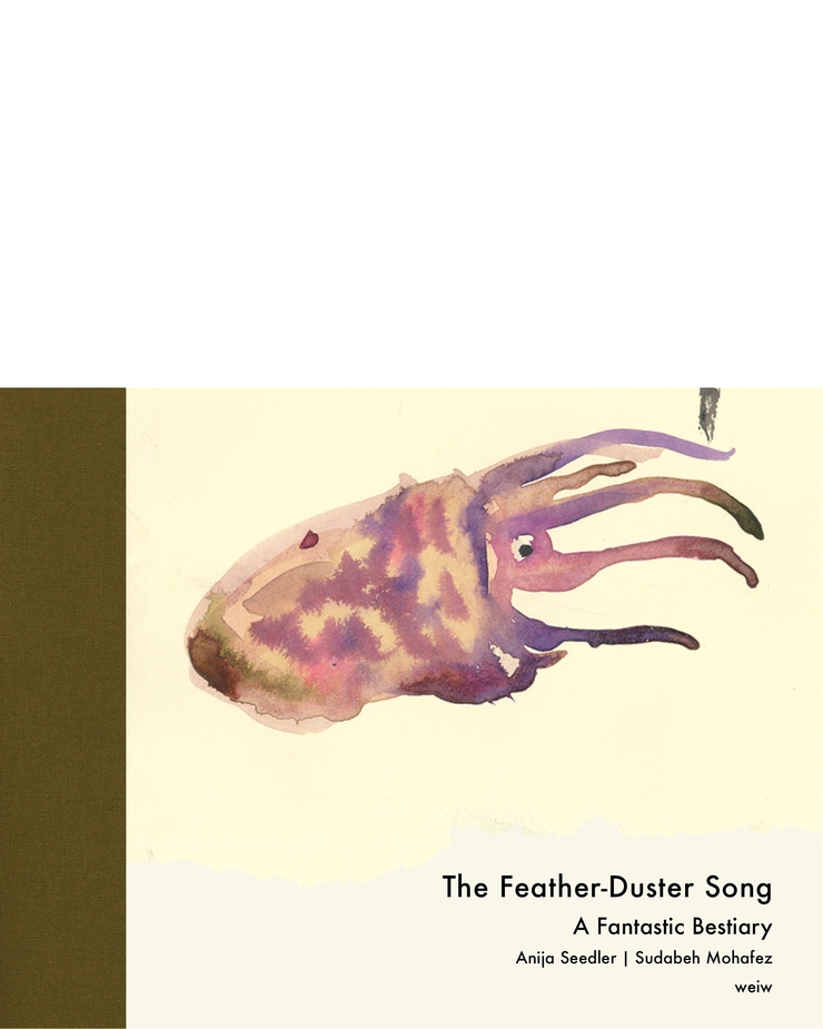 The Feather Duster Song. A Fantastic Bestiary.