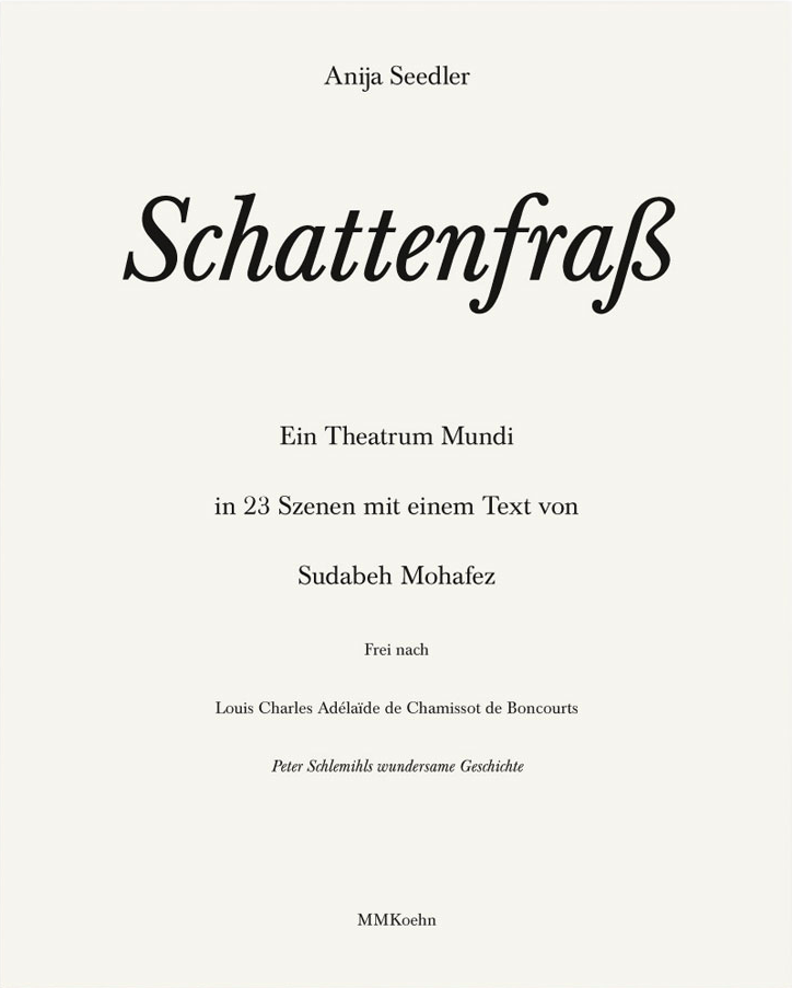 Schattenfraß. Ein Theatrum Mundi. (Deutsch)
